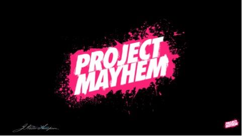 project mayhem